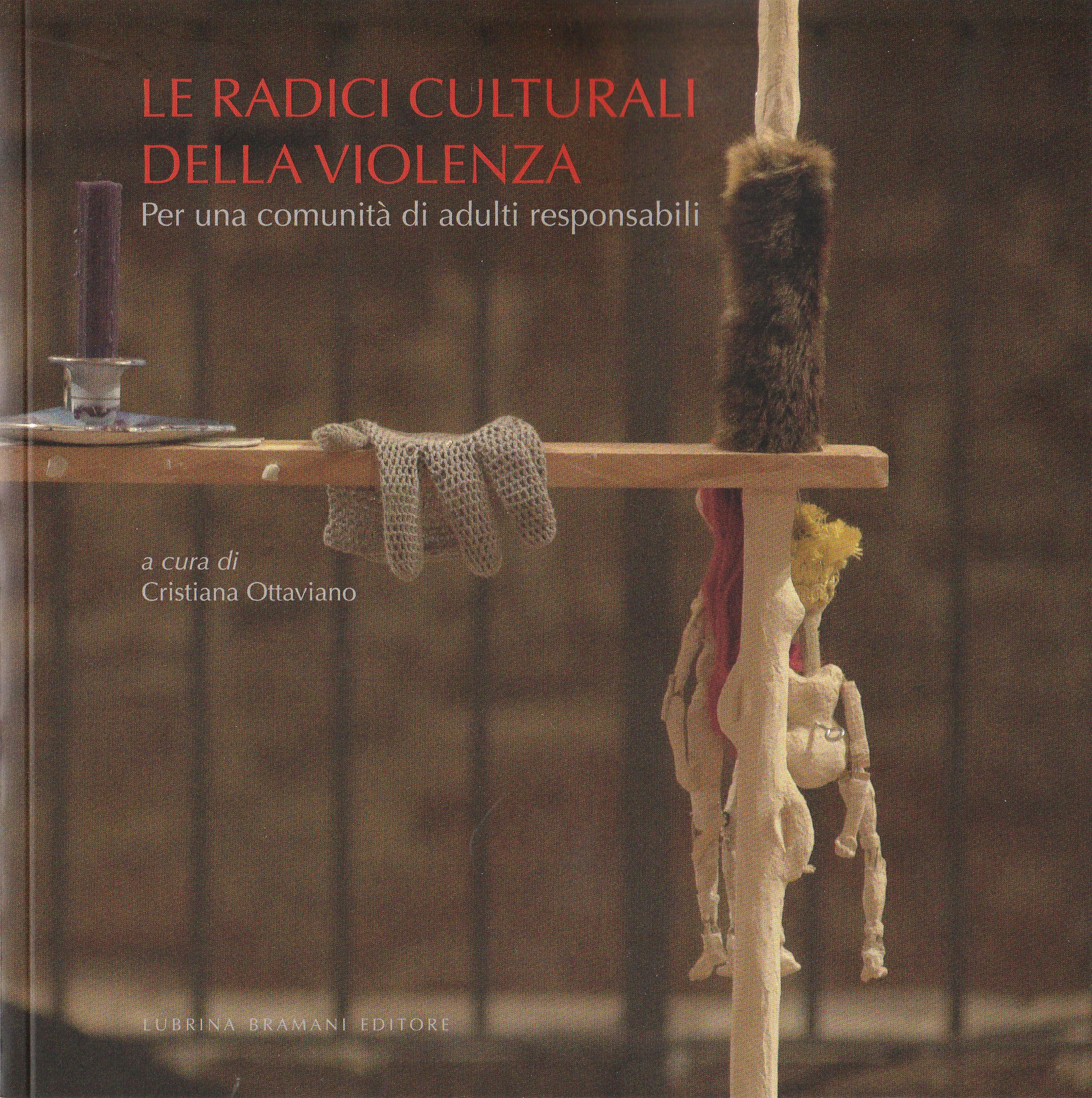 Libro - Le radici culturali della violenza